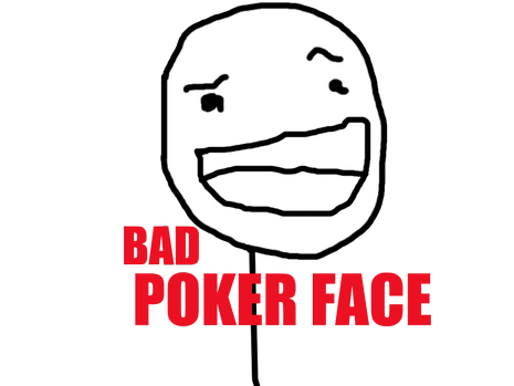 Bad poker face.png