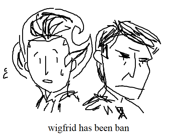 3 wigfrid has been ban.png