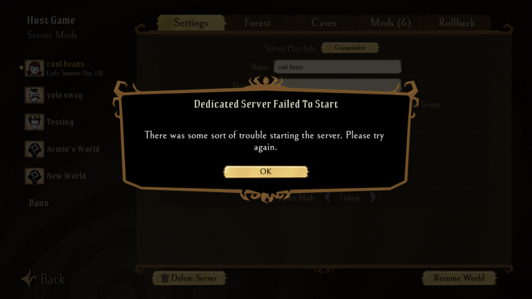 Dedicated server failed to start don't starve b