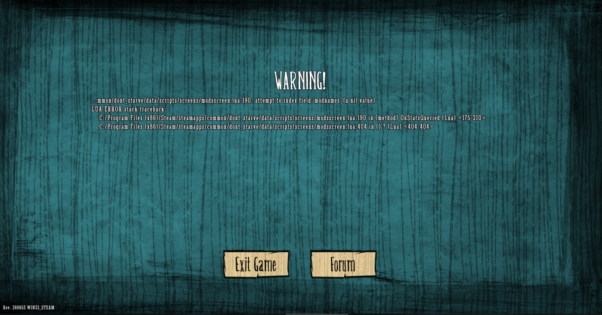 Crash when i try to go in the mod menu - [Don't Starve] Bug Tracker