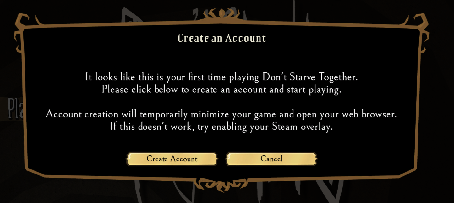 DST steam account creation bug - Don't Starve Together: The